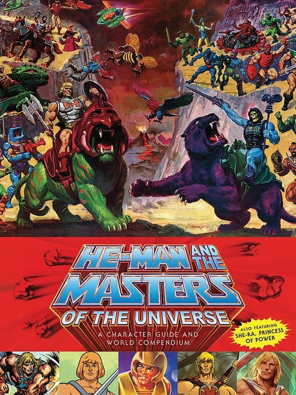 He-Man and the Masters of the Universe Book A Character Guide and World Compendium Art books Masters of the Universe